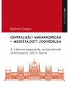 Centralizált Magyarország
